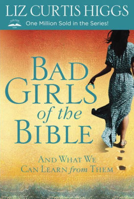 Bad Girls of the Bible (series)