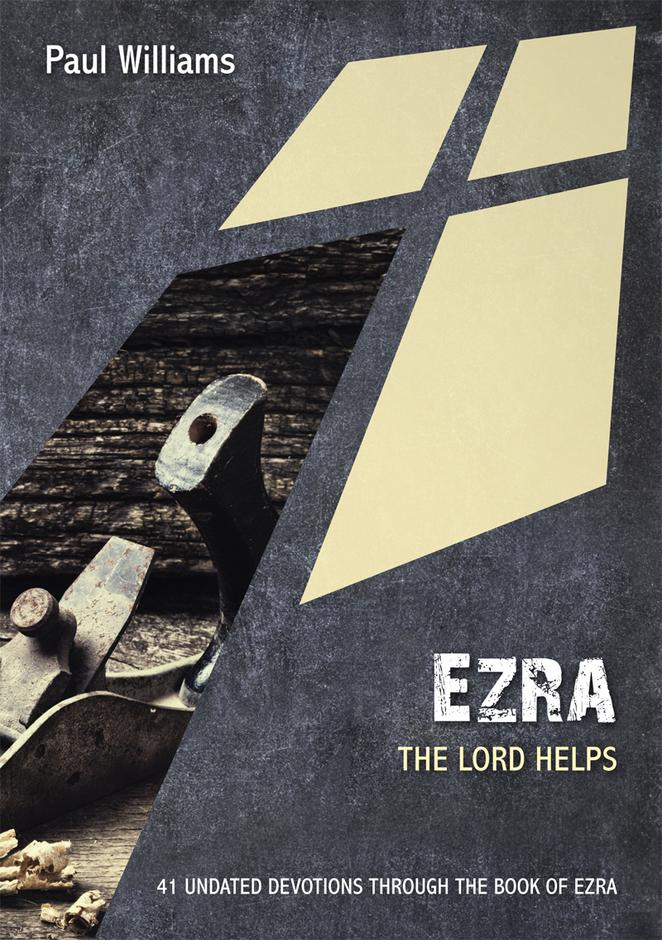 Ezra: The Lord Helps