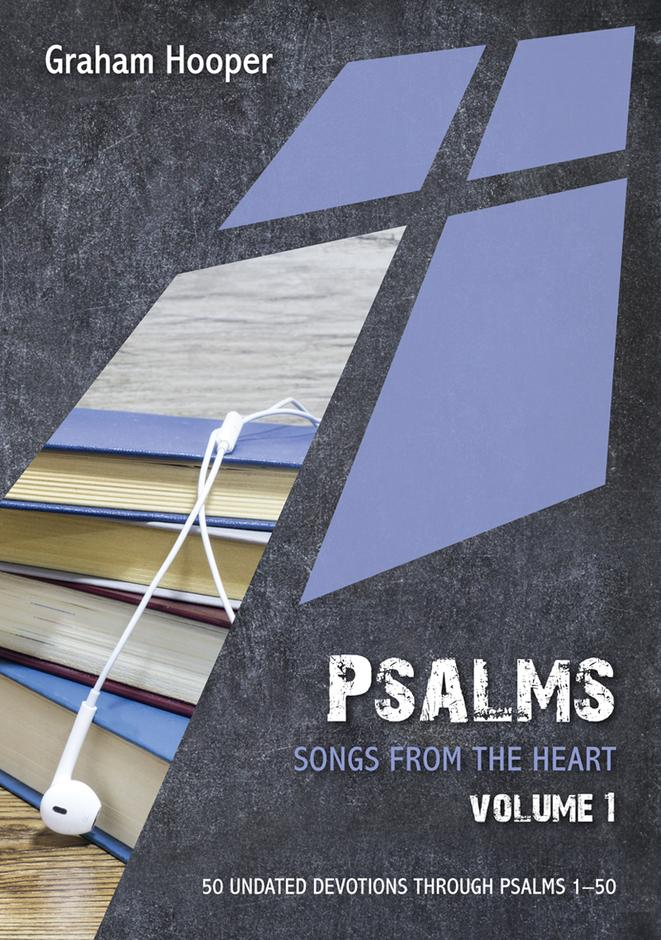 Psalms: Songs from the Heart (vol 1)