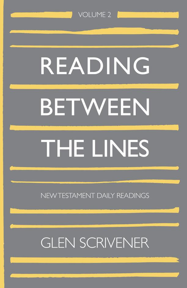 Reading Between The Lines (Vol 2: NT)
