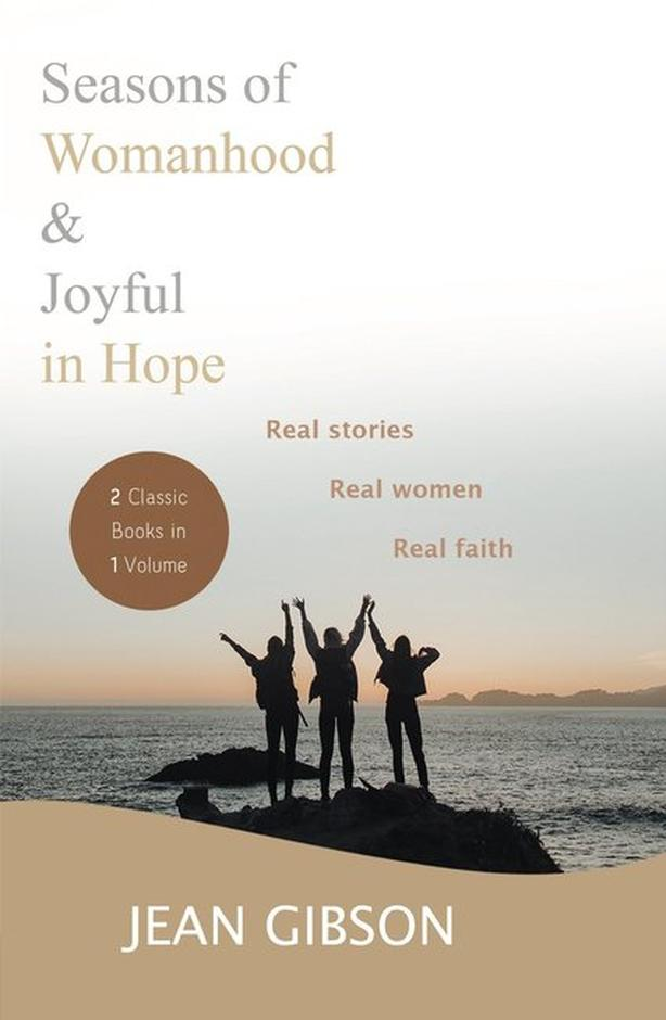 Seasons of Womanhood & Joyful in Hope